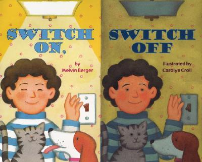 Switch On, Switch Off By Berger, Melvin/ Croll, Carolyn (ILT)