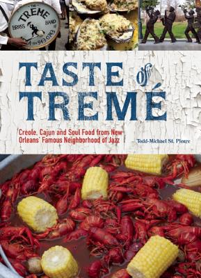 Taste of Treme By St. Pierre, Michael